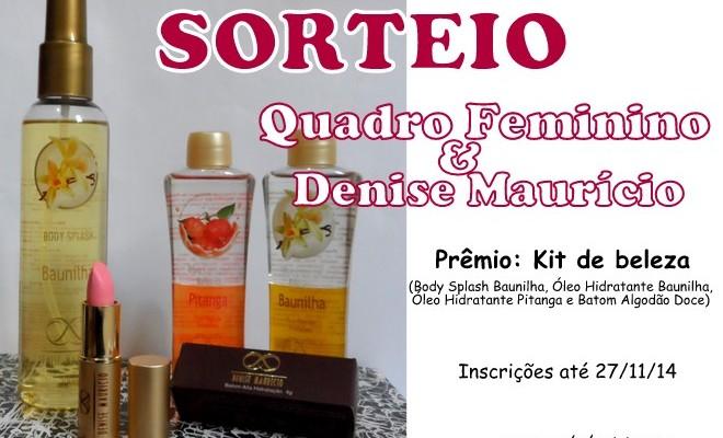 Sorteio Kit Beleza Denise Maurício - Quadro Feminino (3)